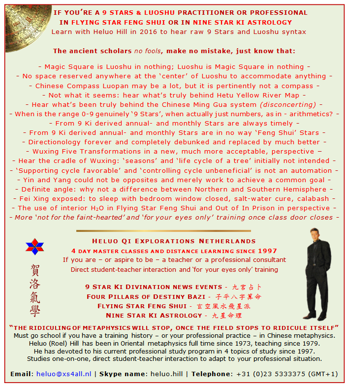 Heluo Hill - 9 Star Ki - Flying Star Feng Shui - Four Pillars of Destiny training